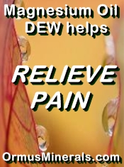 Ormus Minerals Magnesium Oil Dew helps relieve Pain banner